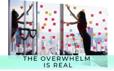 Overwhelm Tips