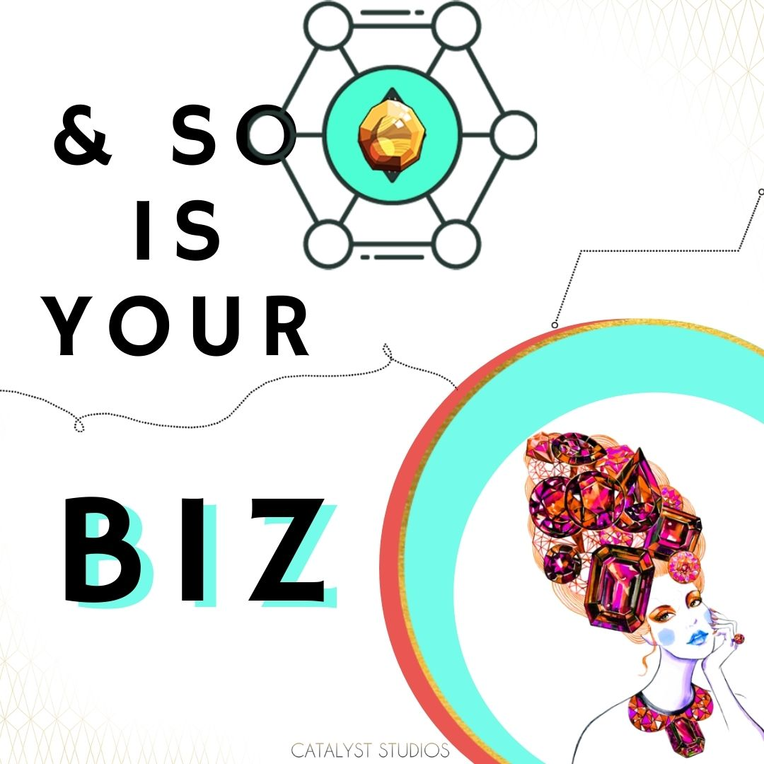 Your Biz is a Gem- value visual by Audette- Catalyst Studios