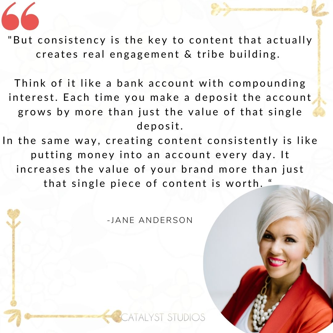 Jane Anderson Quote about Content Consistency- created by Catalyst Studios