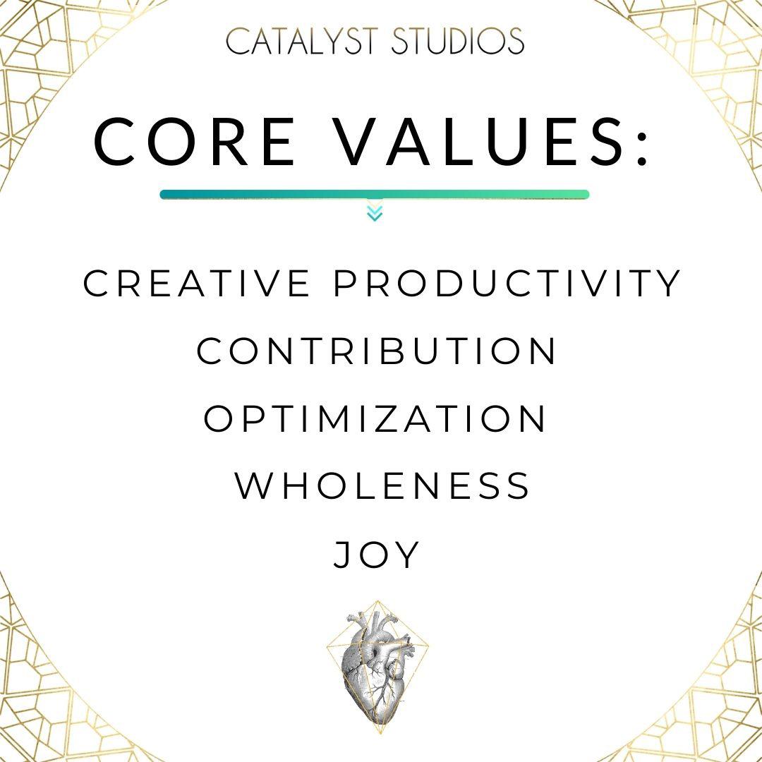 Catalyst Studios Core Values- values made visual