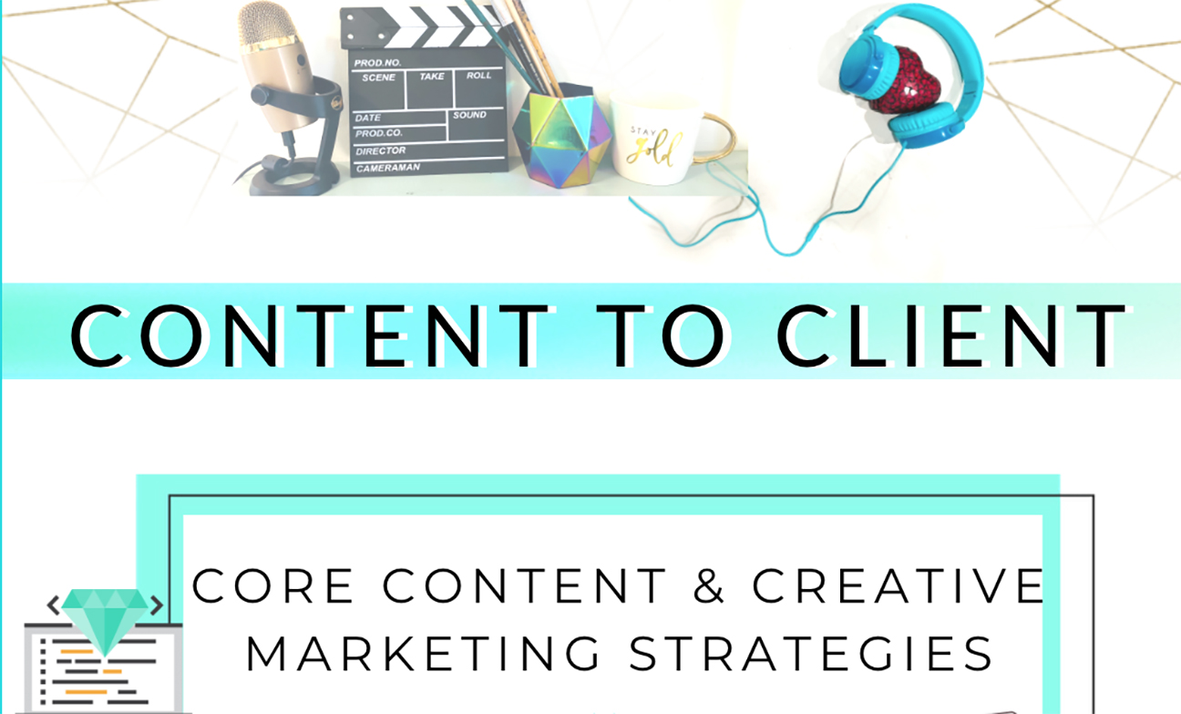Content to Client core marketing training