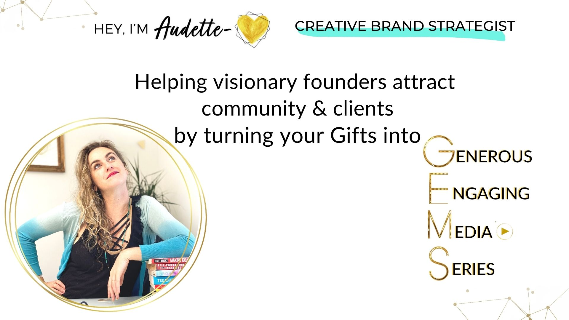 Catalyst Studios helps visionary founders & multi-faceted creative professionals with video marketing & virtual video production Audette brand strategist