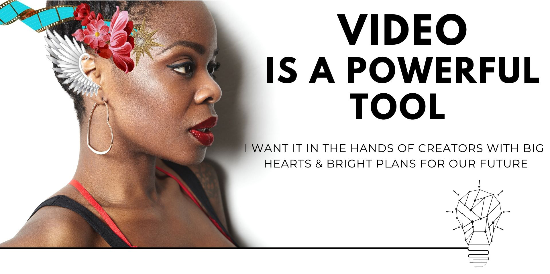 Video is a Powerful Tool