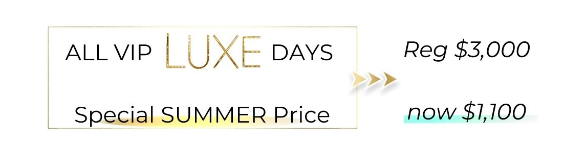 Summer Luxe VIP day Sale